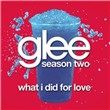 What I Did For Love (Glee Cast Version) (Single)