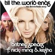 Till The World Ends (The Femme Fatale Remix) (Single)