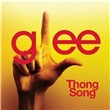 Thong Song (Glee Cast Version) (Single)