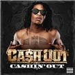 Cashin' Out (Single)