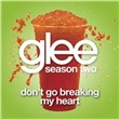 Don't Go Breaking My Heart (Glee Cast Version) (Single)