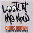Look At Me Now (Single)