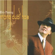 Elvis Phng - Mng Di Hoa