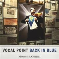 Back In Blue: Maximum A Cappella (2011)
