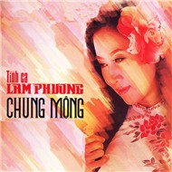 Chung Mng - Lam Phng 2