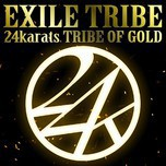 24karats Tribe Of Gold (Single 2012)
