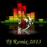 VN DeeJay Producer (Vol.3 - 2013)