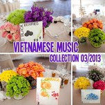 Vietnamese Music Collection (03/2013)