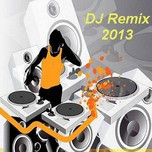 VN DeeJay Producer (Vol.1 - 2013)