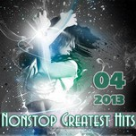 Nonstop Greatest Hits (04/2013)