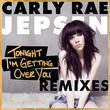 Tonight I'm Getting Over You (Remixes EP)