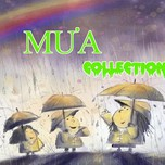Mưa Collection (2013)