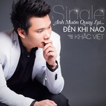 Anh Mun Quay Li... n Khi No (Single 2013)