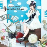 Fantastic Future (Single 2013)
