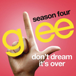 Don't Dream It'S Over (Glee Cast Version) (Single)