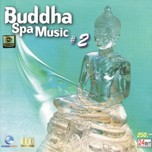 Buddha Spa Music (Vol.2)