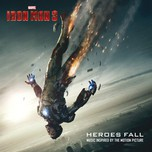 Iron Man 3: Heroes Fall (Music Inspired By The Motion Picture - 2013)