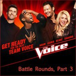 Battle Rounds, Part 3 (The Voice US Season 4 - 2013)