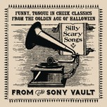 From The Sony Vault: Silly Scary Songs - V.A