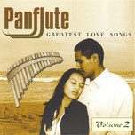 Panflute Greatest Love Songs (CD2 - 2007)