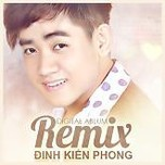 inh Kin Phong Remix (2013)