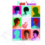 Paint It Acoustic (Deluxe Edition 2013) - Sungha Jung
