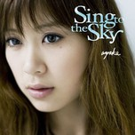 Sing To The Sky (2008)