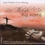 """Album Thánh Ca Thanh Huyền Vol.2 - """"Bài Thánh Ca Hy Vọng"""""""