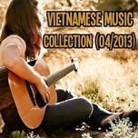 Vietnamese Music Collection (04/2013)