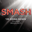 I'M Goin' Down (Smash Cast Version)