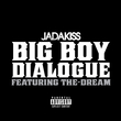 Big Boy Dialogue (Single)
