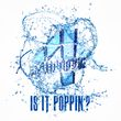 Is It Poppin'? (Single)