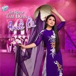 Huế Ơi (The Best Of Tâm Đoan) - Tâm Đoan