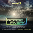 Float Away (2013 Remixes)