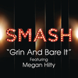 Grin And Bare It (Smash Cast Version)