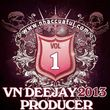 VN DeeJay Producer (Vol.1)