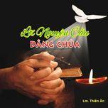 Album Linh Mục Thiên Ân Vol.2 - Lời Nguyện Cầu Dâng Chúa.
