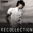 Rainism Recollection (CD 1)