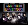 Electric Love Tour