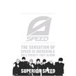 Superior SPEED (1st Album)