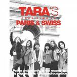 Tara's Free Time In Paris & Swiss (Special Remix Album)