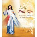 Kiếp Phù Vân (CD1) - V.A