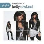 The Very Best Of Kelly Rowland