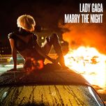Marry The Night (Single)