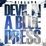 Devil In A Blue Dress (Mixtape)
