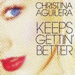 Keeps Gettin' Better  (Single)