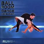 Ballroom Dance Collection - Rumba
