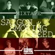 Saigon Smoking Weed (Mixtape 2012)