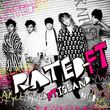 RATED-FT (3nd Japanese Album)