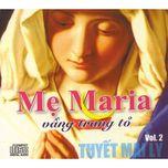 """Album Vol.2 của ca sĩ Tuyết Mai Ly - """"Mẹ Maria Vầng Trăng Tỏ"""""""